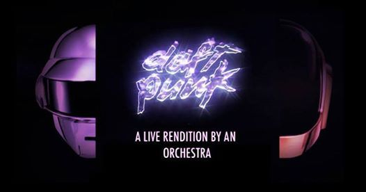 An Orchestral Rendition of Daft Punk Melbourne Greatest Hits