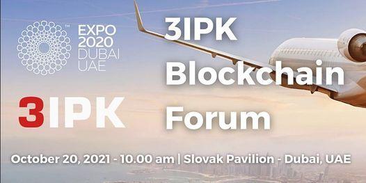 3IPK Blockchain Forum   Event in Dubai   AllEvents.in