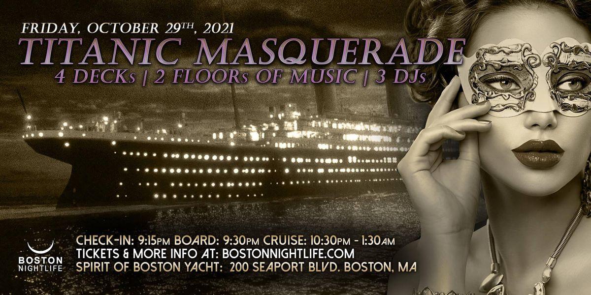 Titanic Masquerade Boston Halloween Party Cruise, 29 October | Event in Boston | AllEvents.in