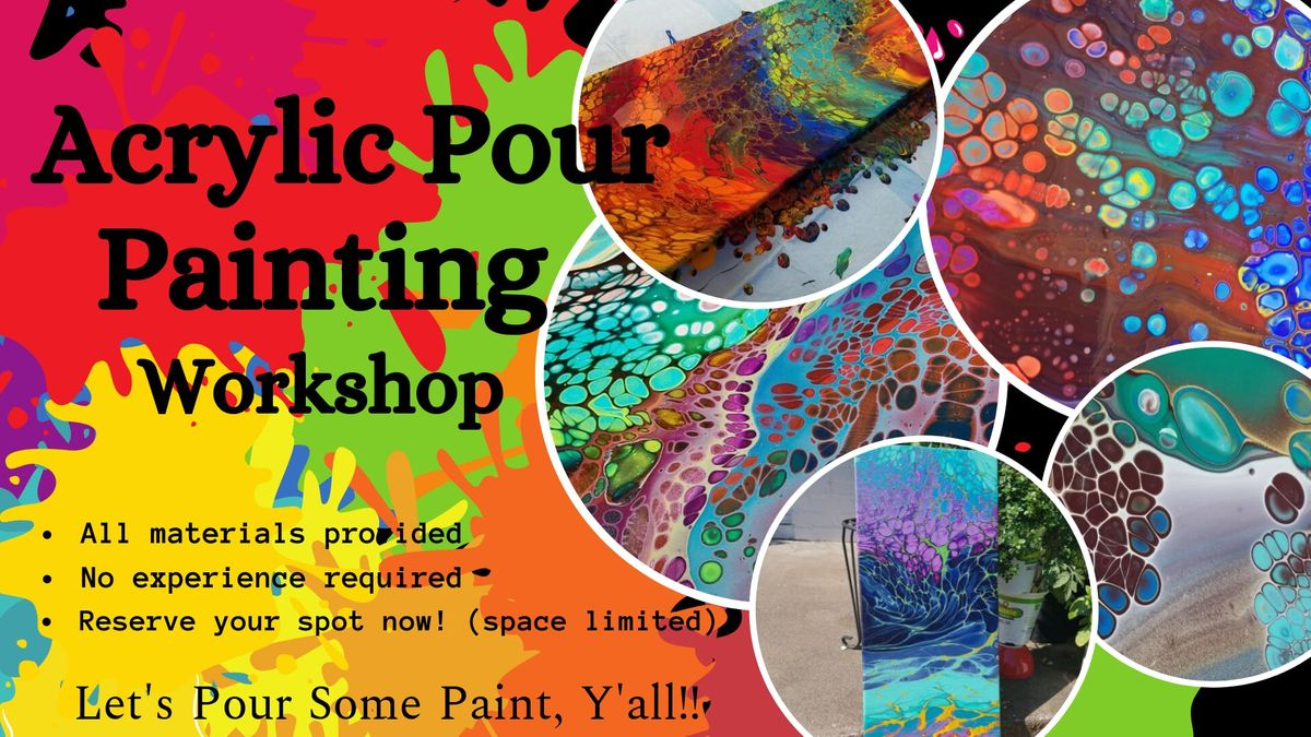 Acrylic Paint Pouring Workshop, Ft  Smith!