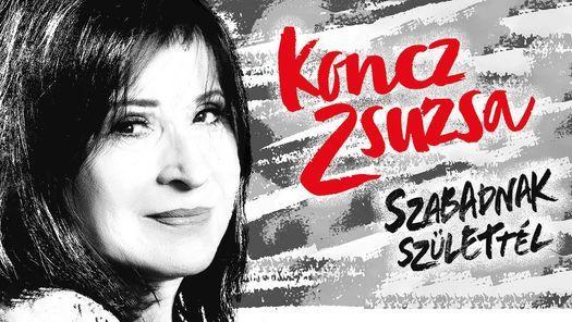 Időpont változás! Koncz Zsuzsa Koncert - Szeged, 30 August | Event in Szeged | AllEvents.in
