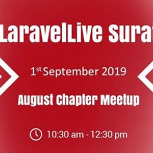 Laravel Live Surat August Chapter Meetup