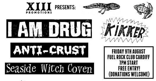 I Am Drug / Anti-Crust / Seaside Witch Coven / Kikker - FUEL