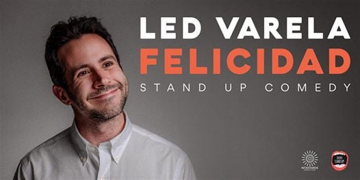 FELICIDAD - LED VARELA STAND UP (VIE 26 JUN)