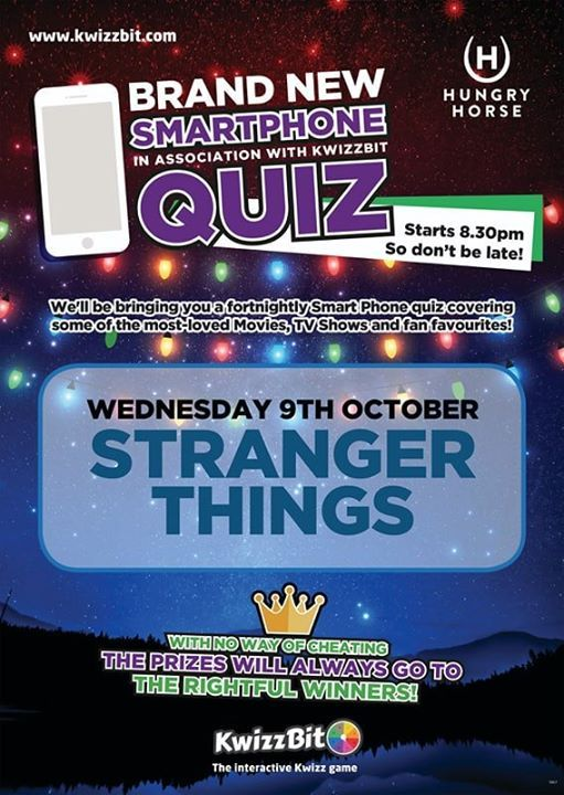 Stranger Things - Smartphone Quiz at Hungry Horse, Cardiff