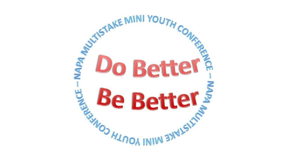 Napa Multi-Stake Mini Youth Conference