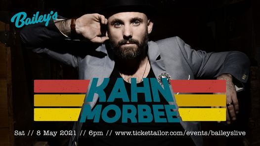 Kahn Morbee live at Bailey's | Event in Johannesburg | AllEvents.in