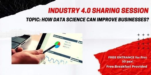 Industry 4.0 Sharing Session Data Science and Business