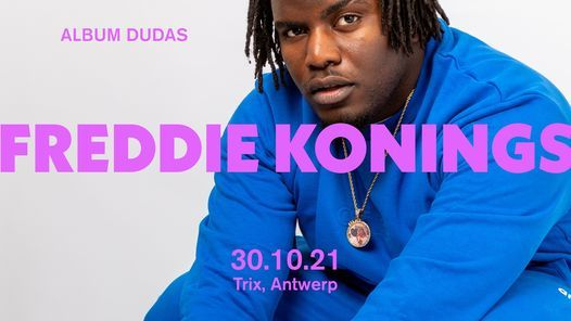Freddie Konings / Trix, 30 October   Event in Antwerp   AllEvents.in