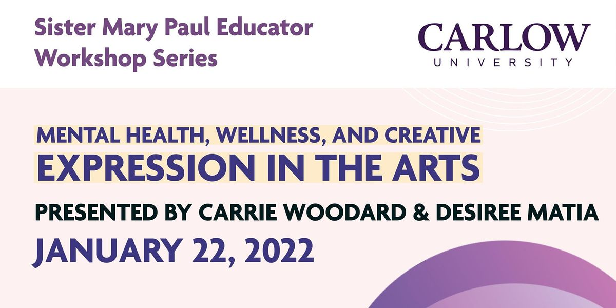 Mental Health, Wellness, and Creative Expression in the Arts, 22 January | Online Event | AllEvents.in