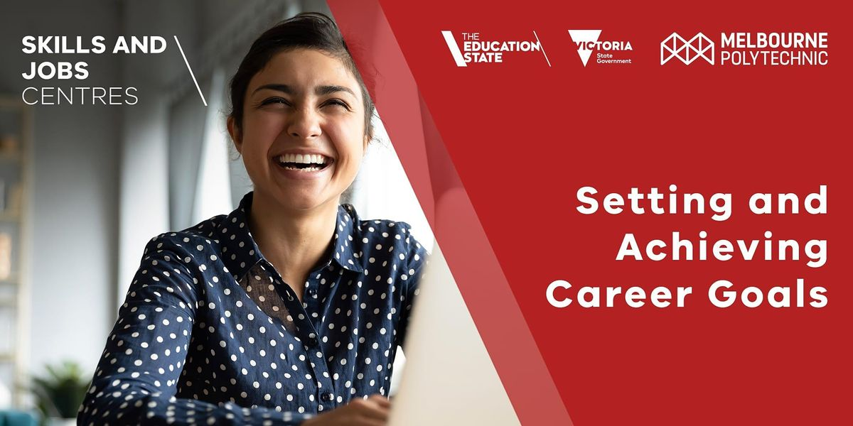 Setting and Achieving Career Goals   Online Event   AllEvents.in