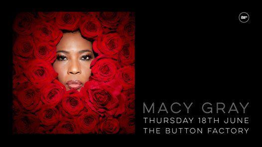 Macy Gray 18.06 Button Factory