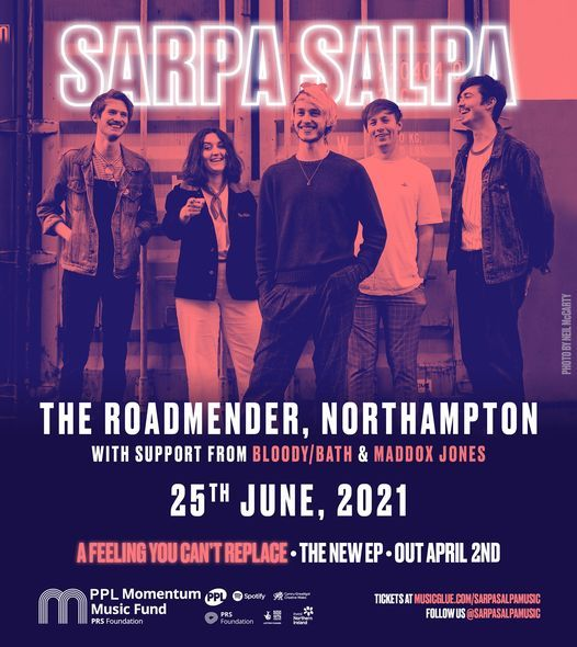 Sarpa Salpa + Bloody Bath + Maddox Jones - Roadmender, Northampton, 25 June | Event in Northampton | AllEvents.in