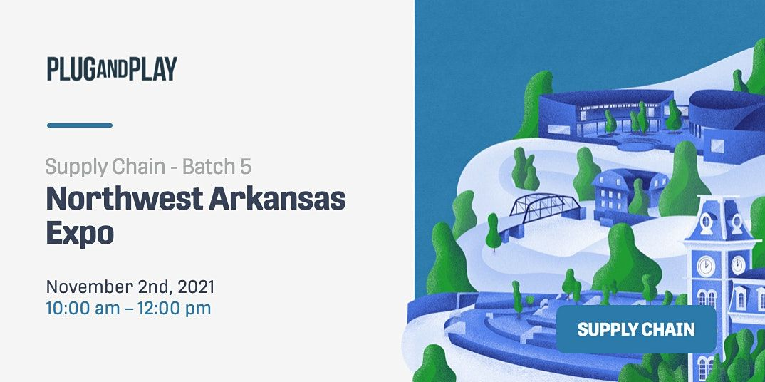 Northwest Arkansas Supply Chain Batch 5 Expo, 2 November | Event in Bentonville | AllEvents.in