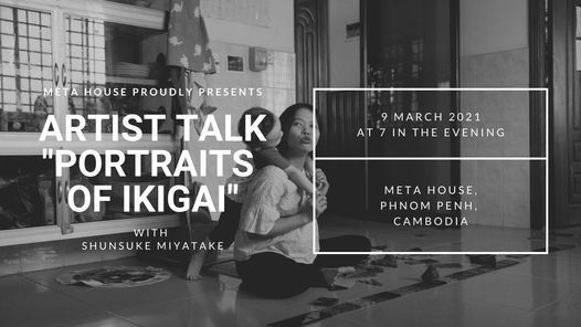 ARTIST TALK WITH SHUNSUKE MIYATAKE, 9 March | Event in Phnom Penh | AllEvents.in