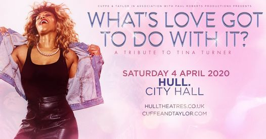 What's Love Got To Do With It, 23 April | Event in Kingston upon Hull | AllEvents.in