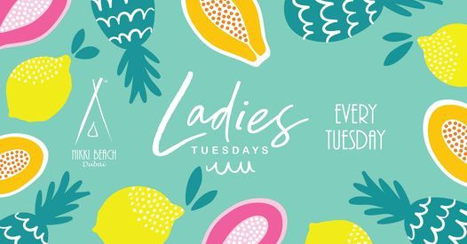 Ladies Tuesdays, 9 March | Event in Dubai | AllEvents.in