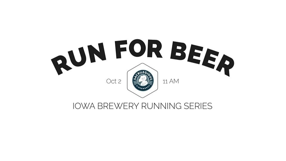 Cider Run - Sacrilegious Ciderworks | 2021 Iowa Brewery Running Series, 2 October | Event in Glenwood | AllEvents.in