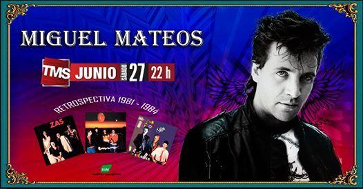 Miguel Mateos en TMS (Tucumn) - 27 de junio