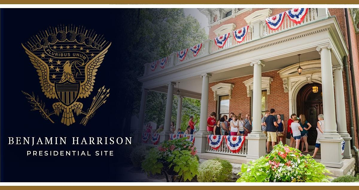 Tours of the Benjamin Harrison Presidential Site 2021   Event in Indianapolis   AllEvents.in