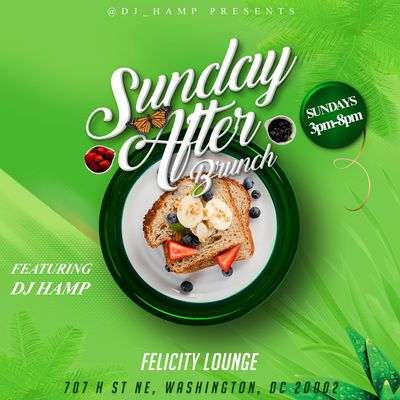 SUNDAY AFTER BRUNCH HAPPY HOUR With DJ_Hamp FATHERS DAY EDITION
