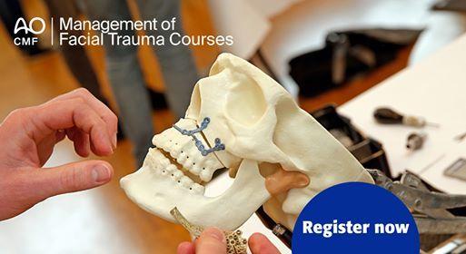 AO CMF Course - Management of Facial Trauma