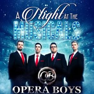 Opera Boys - A Night at the Musicals