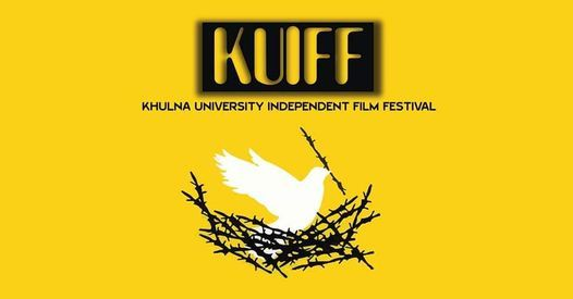 Khulna University Independent Film Festival (KUIFF) 2020, 26 March | Event in Khulna | AllEvents.in
