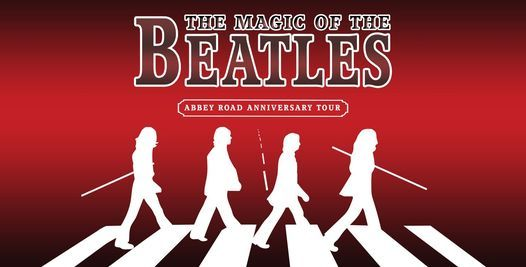 The Magic of the Beatles, 13 March   Event in Glenrothes   AllEvents.in