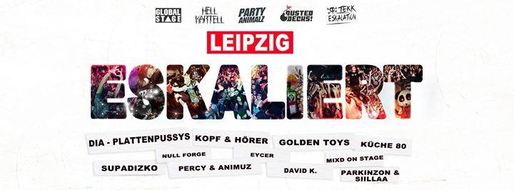 Leipzig Eskaliert - MEGA PARTY im Felsenkeller Leipzig