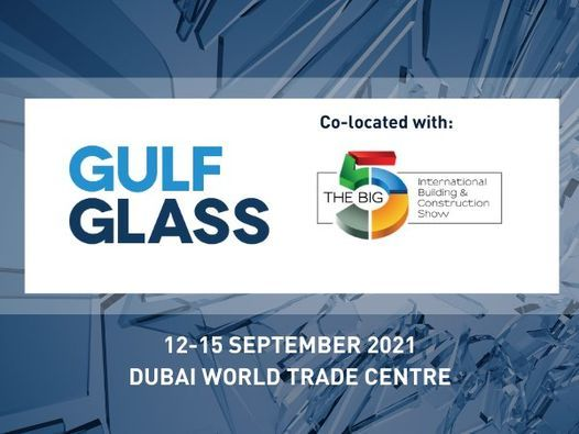 Gulf Glass Dubai 2021, 21 September | Event in Abu Dhabi | AllEvents.in
