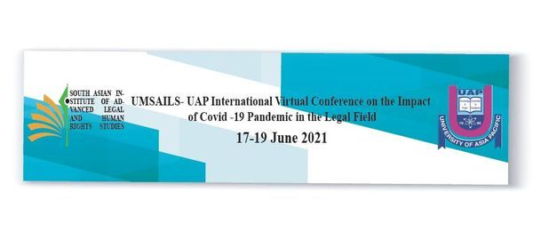 UMSAILS- UAP International Virtual Conference on the Impact of Covid -19 Pandemic in the Legal Field, 17 June