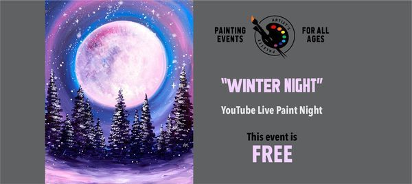 """Winter Night"" - Free YouTube Live Paint Night 