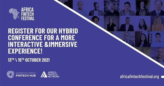 African Fintech Festival 2021 ! 3-DAY HYBRID CONFERENCE, 13 October | Event in Port Louis | AllEvents.in