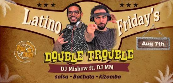 Latino Fridays - DJ Mishow ft DJ MM