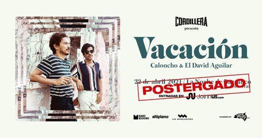 Ciclo Cordillera: Caloncho + El David Aguilar ~ Vacación en Lima, 22 April | Event in Lima | AllEvents.in