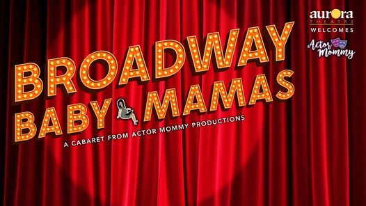Broadway Baby Mamas, 6 November   Event in Lawrenceville   AllEvents.in