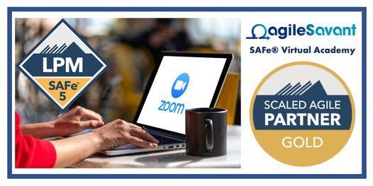 SAFe 5.0 Lean Portfolio Management - Remote - 3 x Half-Days - 11:30 - 5PM, 28 June | Online Event | AllEvents.in