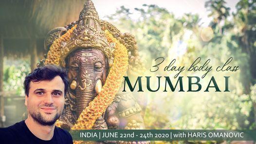 3 day Body class with Haris Omanovic in Mumbai