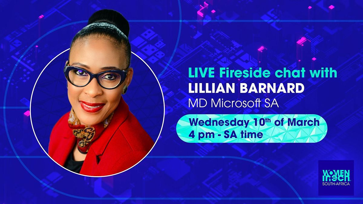 Women in Tech - LIVE: Fireside chat with Lillian Barnard, MD Microsoft SA, 10 March | Online Event | AllEvents.in