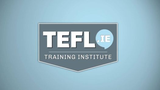 10 Hour Practical TEFL Course in Dublin