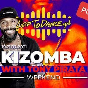LOFToDANCE Kizomba Weekend with Tony Pirata