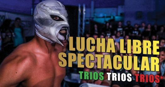 Lucha Libre Spectacular   TRIOS TRIOS TRIOS at The Waldorf 19+, 25 September   Event in Vancouver   AllEvents.in