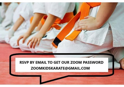 Free Trial Zoom Karate for Kids 4 to 10.  RSVP zoomkidskarate@gmail.com | Online Event | AllEvents.in
