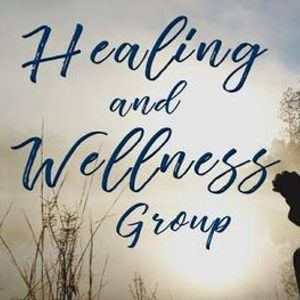 Healing and Wellness Group