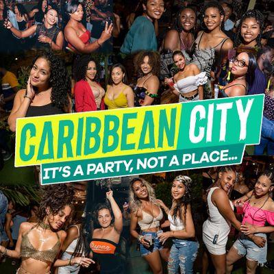 CARIBBEAN CITY CARNIVAL WEEKEND - LADIES FREE ALL NIGHT (SOCA & DANCEHALL)