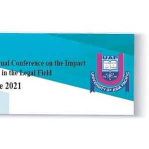 UMSAILS- UAP International Virtual Conference on the Impact of Covid -19 Pandemic in the Legal Field