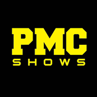PMC Shows