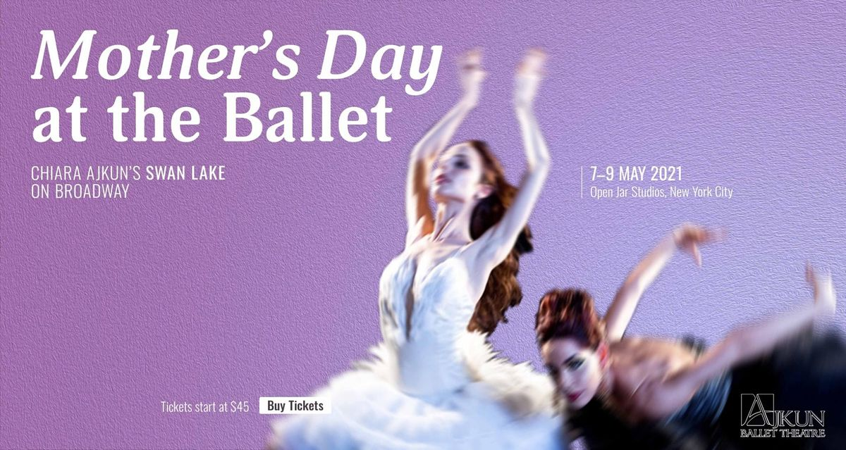 Mother's Day at the Ballet | Event in New York | AllEvents.in