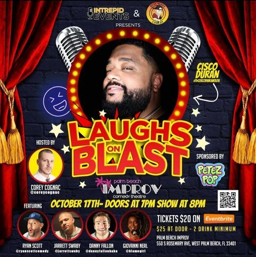 LAUGHS ON BLAST WITH CISCO DURAN! | Event in West Palm Beach | AllEvents.in